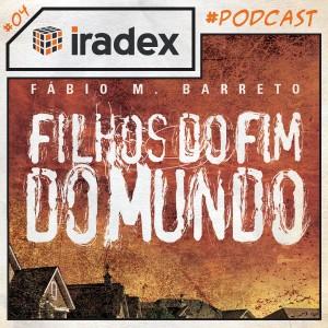 podcast-iradex-004-quadrado