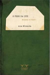 O Peso da Luz, de Ana Miranda